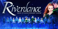 Riverdance - 25th Anniversary Tour Matinee
